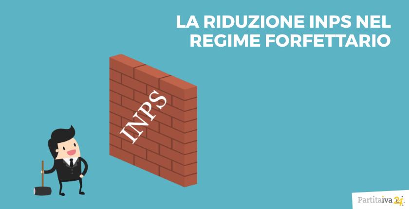 REGIME FORFETTARIO E RIDUZIONE DEI CONTRIBUTI INPS