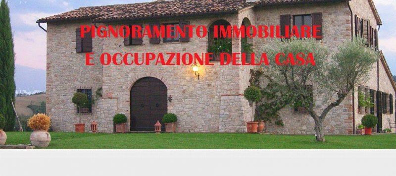 pignoramento immobiliare e occupazione della casa