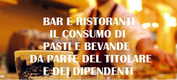 bar ristoranti autoconsumo del titolare di pasti