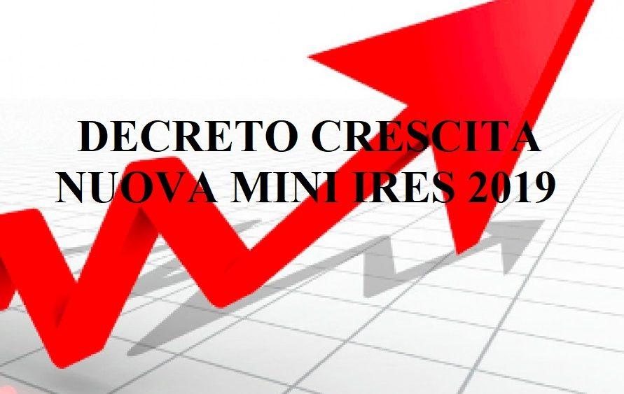 DECRETO CRESCITA: NUOVA MINI IRES 2019