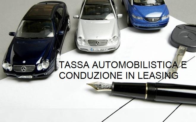 TASSA AUTOMOBILISTICA E CONDUZIONE IN LEASING